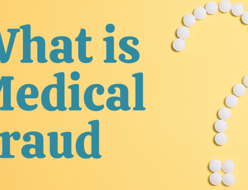 Medical Fraud: What It Is and How to Fight It