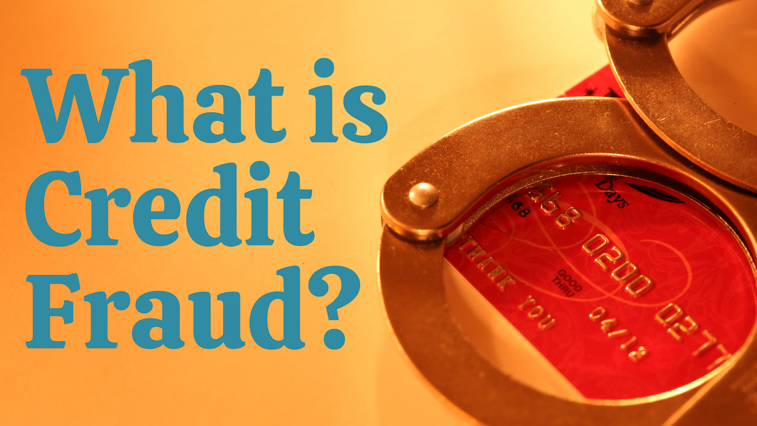What Is Credit Fraud