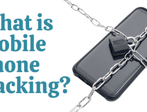 Mobile phone hacking: What It Is and How to Fight It